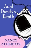 Aunt Dimity s Death  Aunt Dimity Mysteries  Book 1