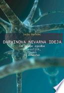 Darwinova nevarna ideja in druge zgodbe o vesoljih, ljudeh in molekulah