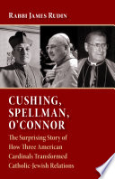 Cushing  Spellman  O Connor