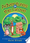 Adventures in the Grove
