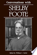 Conversations with Shelby Foote