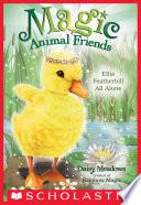 Ellie Featherbill All Alone  Magic Animal Friends  3