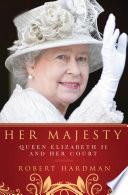 Book Her Majesty