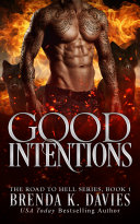 download ebook good intentions (the road to hell series, book 1) pdf epub