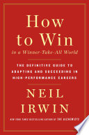 How to Win in a Winner Take All World Book PDF