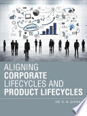 Aligning Corporate Lifecycles and Product Lifecycles