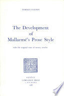 The Development of Mallarmé's Prose Style with the Original Texts of Twenty Articles