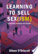 Learning To Sell Sex Ism