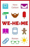 WE - HE = ME