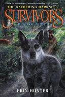 Survivors The Gathering Darkness 2 Dead Of Night