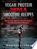 Vegan Protein Mma Smoothie Recipes