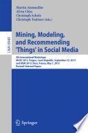 Mining  Modeling  and Recommending  Things  in Social Media