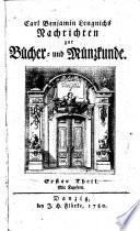 Carl Benjamin Lengnichs Nachrichten zur Bücher- und Münzkunde