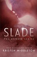 Slade  Venom  Book Two