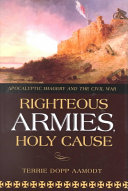 Righteous Armies  Holy Cause Of Crisis Or National Self Doubt Has Been The