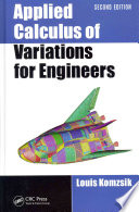 Applied Calculus of Variations for Engineers  Second Edition
