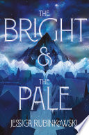 The Bright   the Pale Book PDF