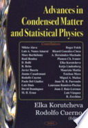 Advances in Condensed Matter and Statistical Physics