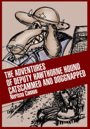 The Adventures of Deputy Hawthorne Hound Catscammed and Doggnapped