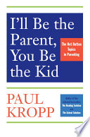 I ll Be The Parent  You Be The Kid