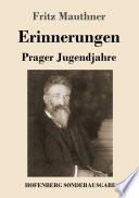 Erinnerungen: Prager Jugendjahre