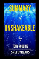 Summary of Unshakeable by Tony Robbins   Finish Entire Book in 15 Minutes