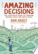 Amazing Decisions