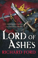 Lord Of Ashes (Steelhaven: Book Three) : enough thrills, valour, guts and...