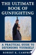 The Ultimate Book of Gunfighting