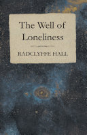 The Well of Loneliness In 1928 And We Are Now