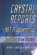 Crystal Reports .NET Programming Free download PDF and Read online