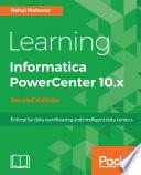 Learning Informatica PowerCenter 10 x
