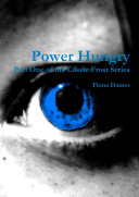 Power Hungry Part One of the Cassie Frost Series