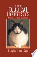 The Cujo Cat Chronicles
