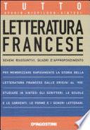 Tutto letteratura francese  Schemi riassuntivi  quadri d approfondimento
