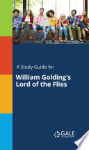 A Study Guide for William Golding s Lord of the Flies