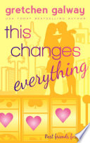 download ebook this changes everything (romantic comedy)(oakland hills #4) pdf epub