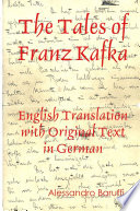 The Tales of Franz Kafka  English Translation with Original Text in German
