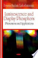 Luminescence and Display Phosphors