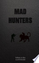 Mad Hunters