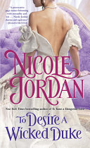 To Desire A Wicked Duke : charming. passion ignites in nicole...