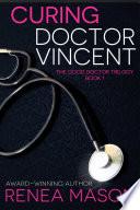 Curing Doctor Vincent