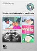 Kinderzahnheilkunde in der Praxis
