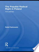 The Populist Radical Right In Poland : radical nationalism on the political...