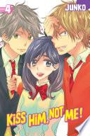 Kiss Him  Not Me Volume 4