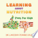Learning About Nutrition