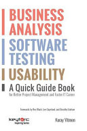 Business Analysis, Software Testing, Usability