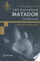 Proceedings of the 34th International MATADOR Conference