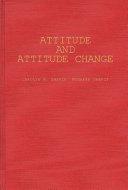 Attitude and Attitude Change