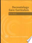 Dermatology Core Curriculum